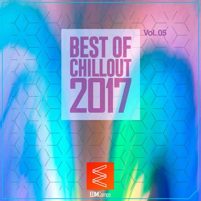 Best Of Chillout 2017 (Vol. 05) [2017]
