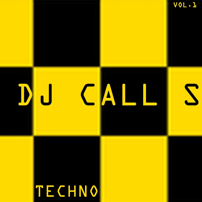 DJ Calls Techno (Vol. 1) [2017]