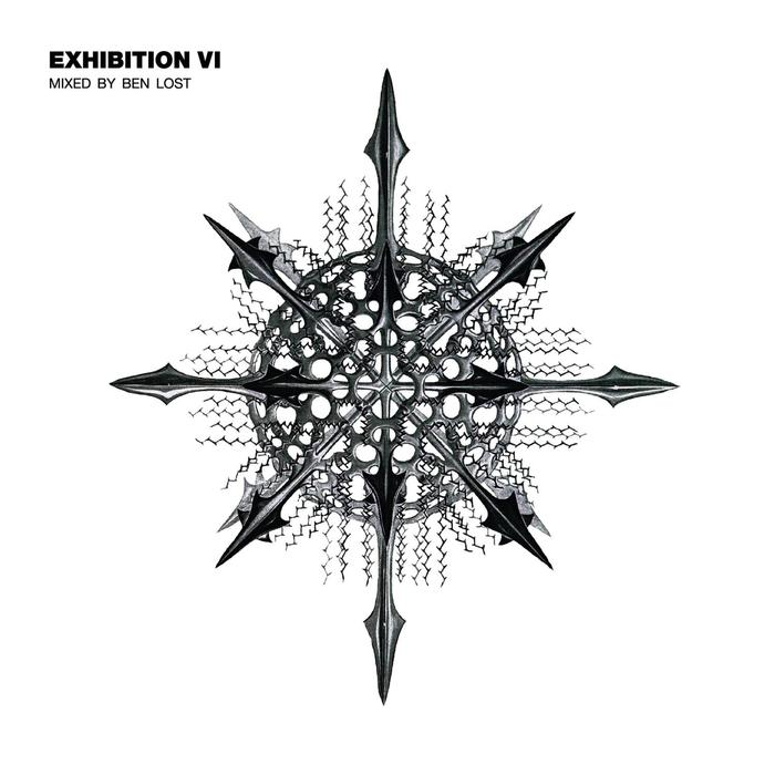 Exhibition VI (Mixed By Ben Lost) [2017]