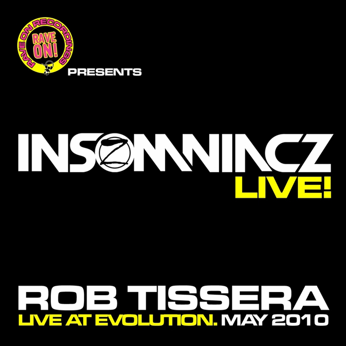 Insomniacz Live @ Evolution (mixed by Rob Tissera) (unmixed tracks)