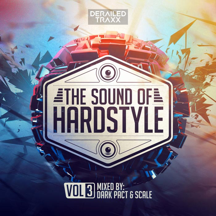 The Sound of Hardstyle (Vol. 3) [2017]