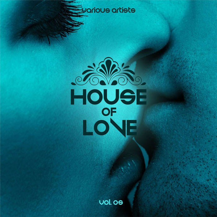 House Of Love (Vol. 05) [2015]