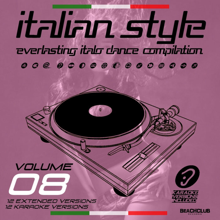 Italian Style Everlasting Italo Dance Compilation (Vol. 8) [2017]