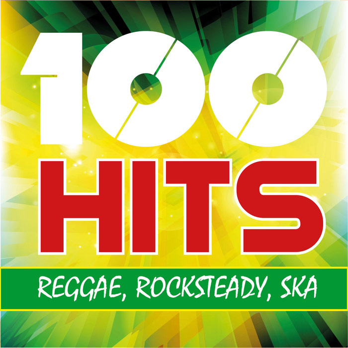 100 Hits Reggae Rocksteady Ska [2017]