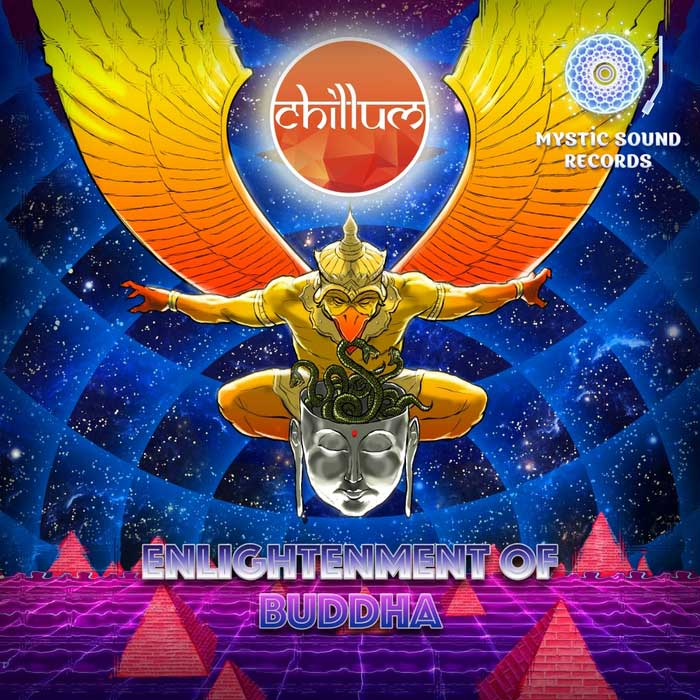 Chillum - Enlightenment Of Buddha [2017]