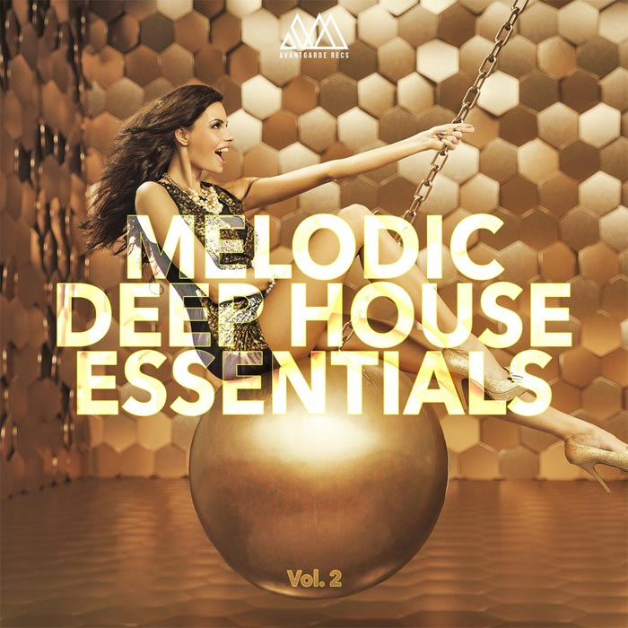 Melodic Deep House Essentials (Vol. 2) [2017]