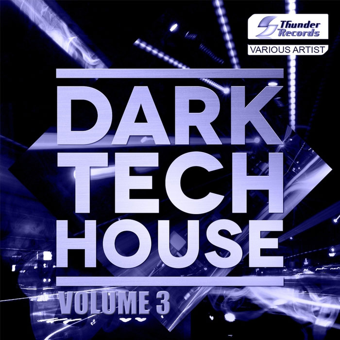 Dark Tech House (Vol. 3) [2017]