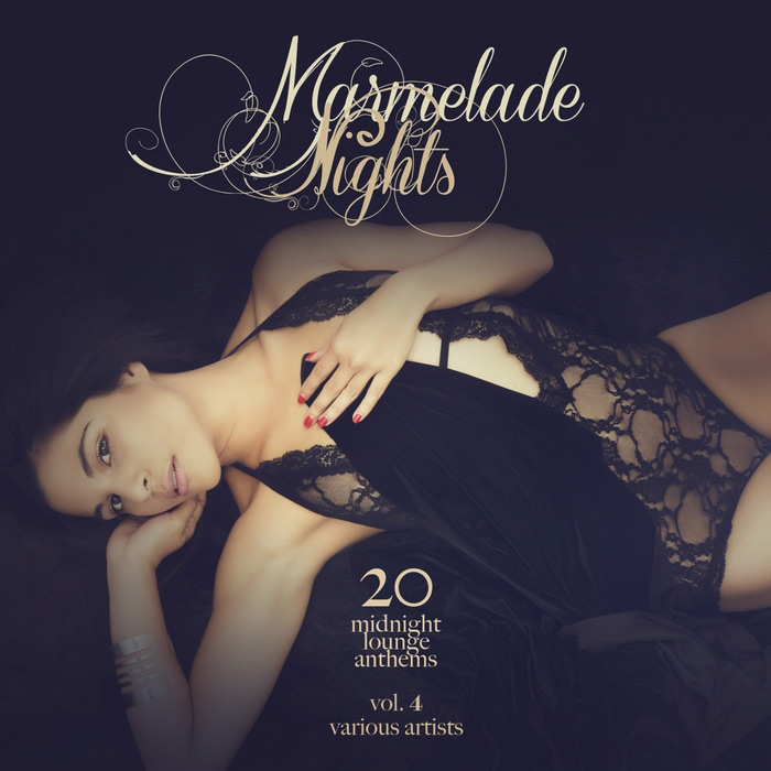 Marmelade Nights Vol. 4 (20 Midnight Lounge Anthems) [2017]