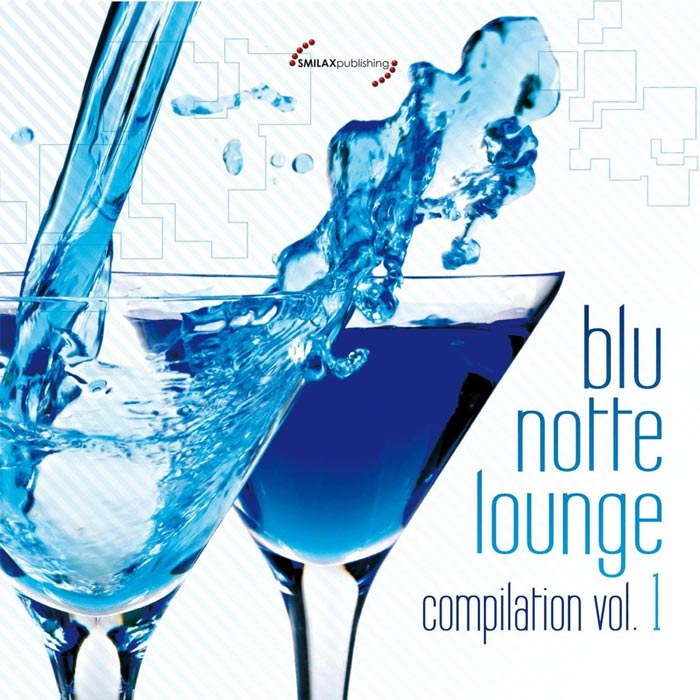 Blu Notte Lounge Compilation (Vol. 1) [2011]