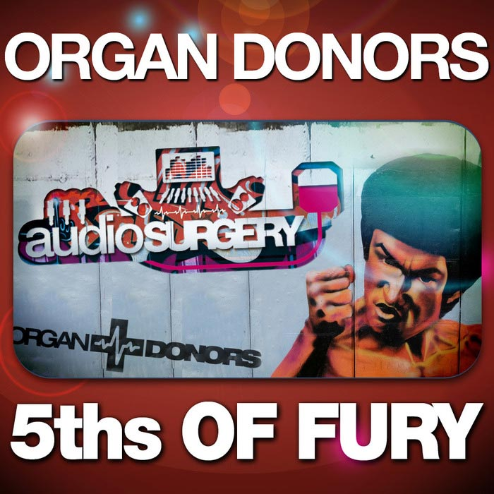 Organ Donors - 5ths Of Fury [2011]