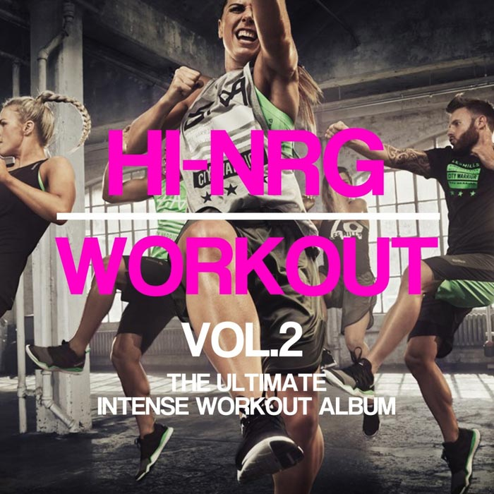 Hi-NRG Workout Vol. 2 (unmixed tracks) [2017]