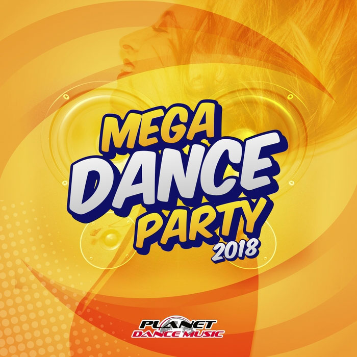 Mega Dance Party 2018 [2017]
