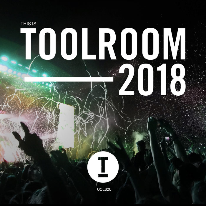 This Is Toolroom 2018 [2017]