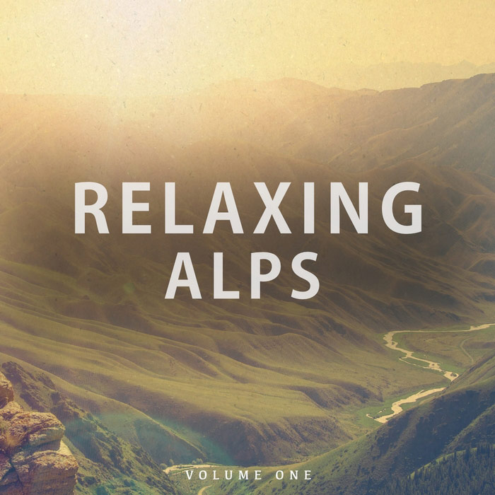 Relaxing Alps Vol. 1 (Calming Moments With Awesome Chill Out Music) [2017]