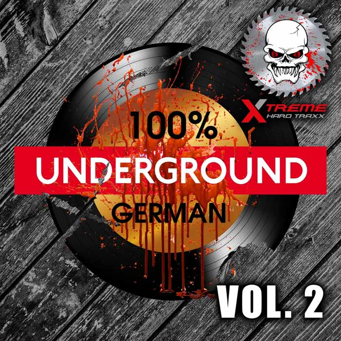 100% German Underground (Vol. 2) [2017]
