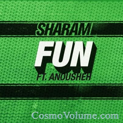 Sharam Ft. Anousheh - Fun [2011]
