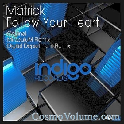 Matrick - Follow your Heart [2011]