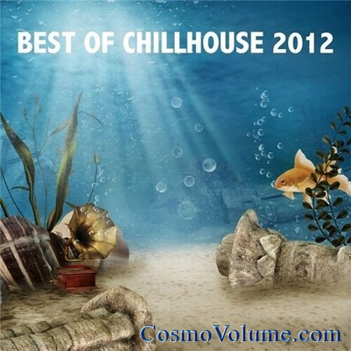 Best Of Chillhouse [2012]