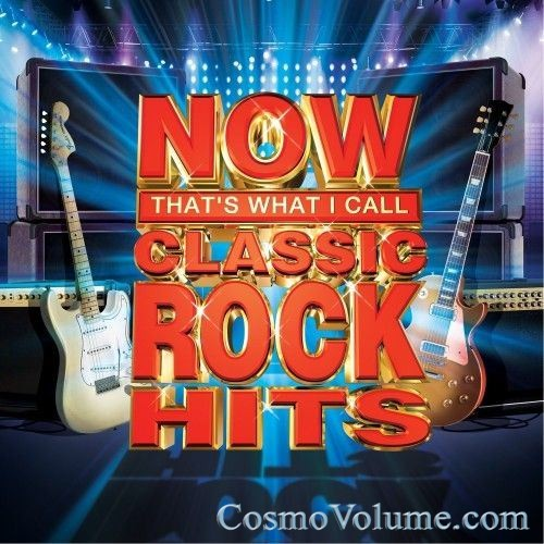 NOW That's What I Call Classic Rock Hits [2012]