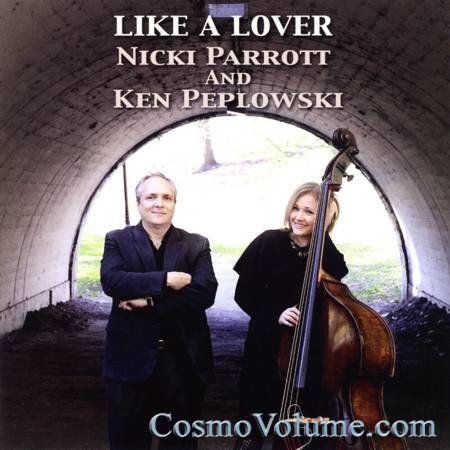Nicki Parrott & Ken Peplowski - Like A Lover [2011]