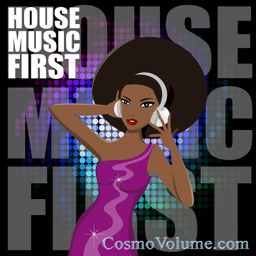 House Music First [2016]
