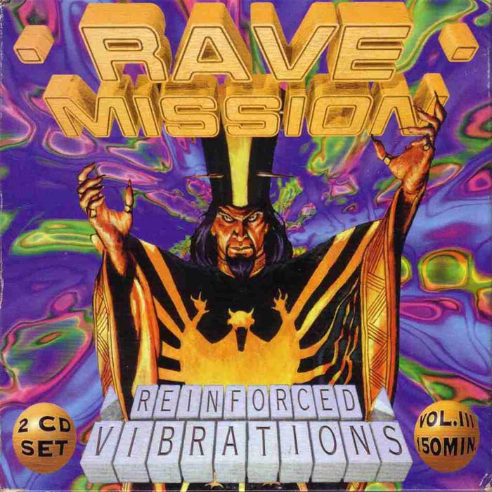 Rave Mission - Reinforced Vibrations (Vol. 3) [1995]