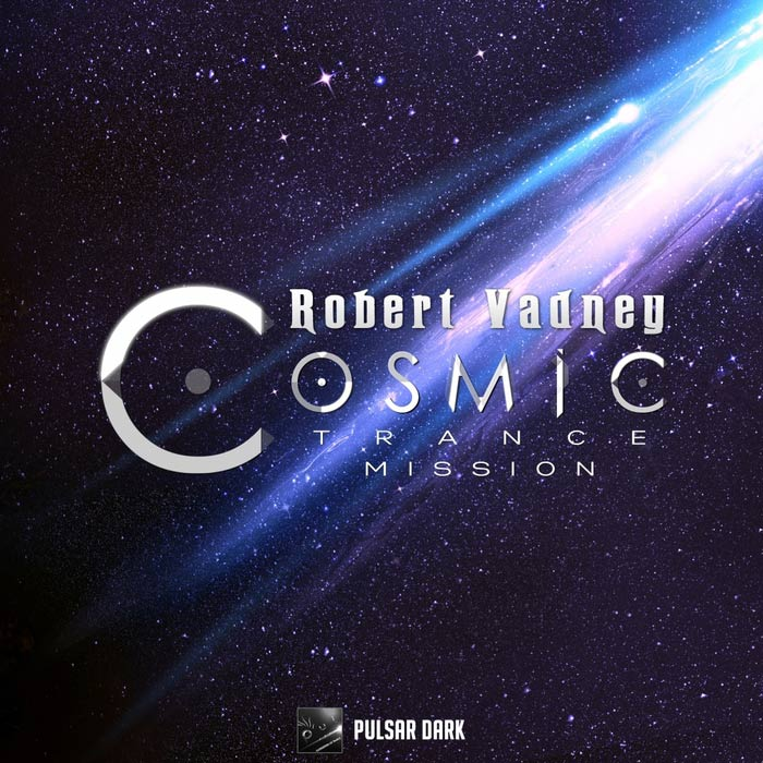 Robert Vadney - Cosmic Trance Mission [2015]