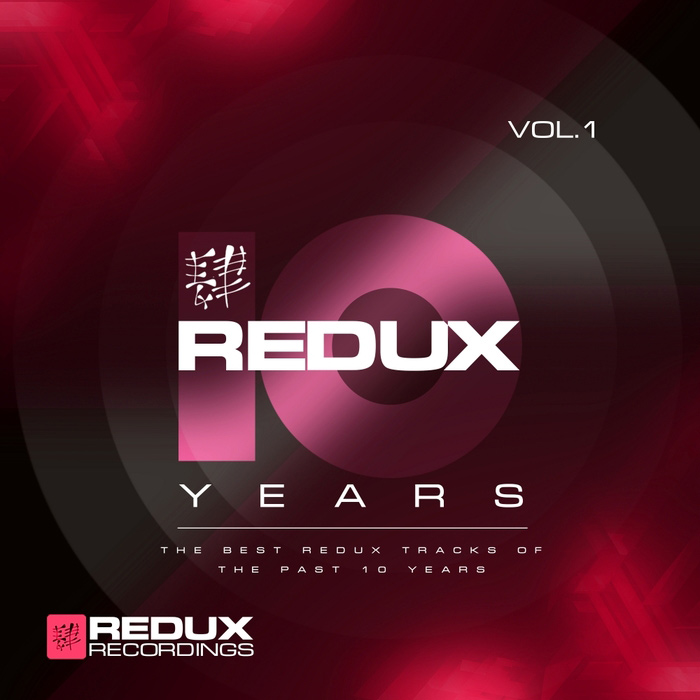 Redux 10 Years (Vol. 1) [2015]