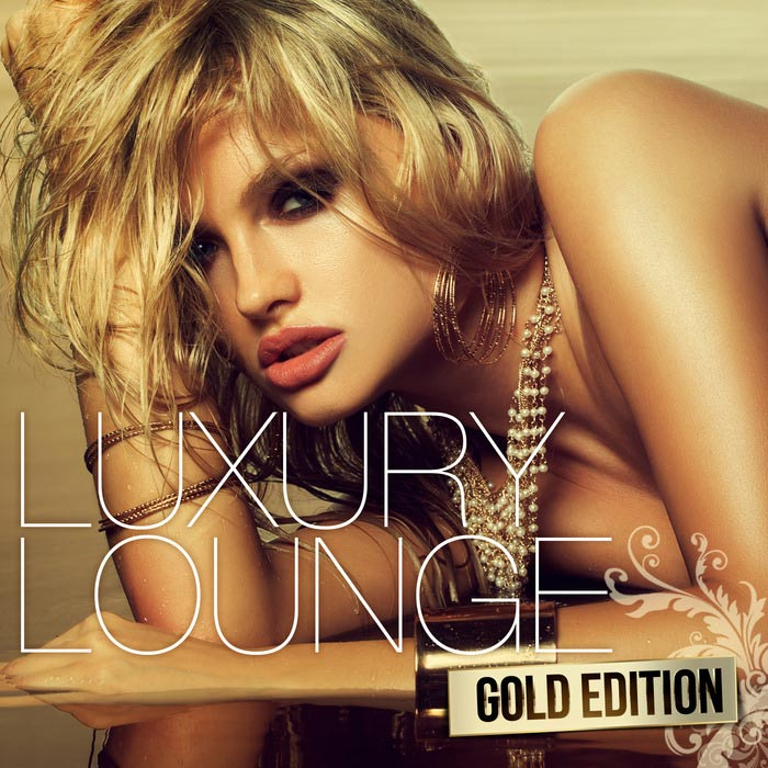 Luxury Lounge Gold Edition [2015]