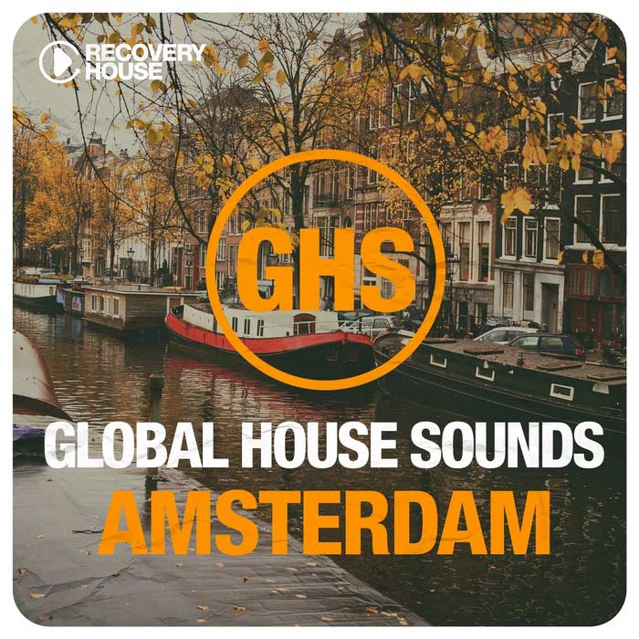 Global House Sounds Amsterdam [2015]