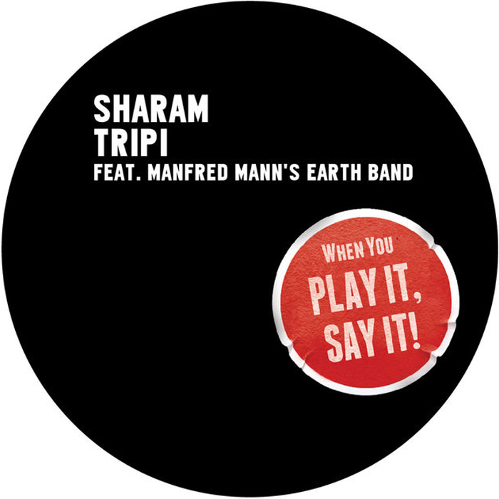 Sharam feat. Manfred Mann's Earth Band - Tripi