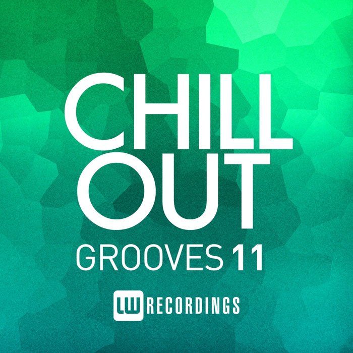 Chill Out Grooves (Vol. 11) [2016]