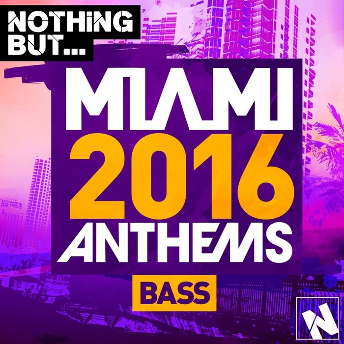 Nothing But... Miami Bass [2016]