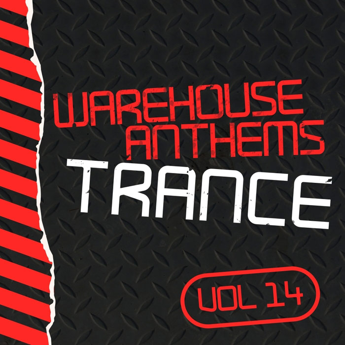 Warehouse Anthems Trance (Vol. 14) [2016]