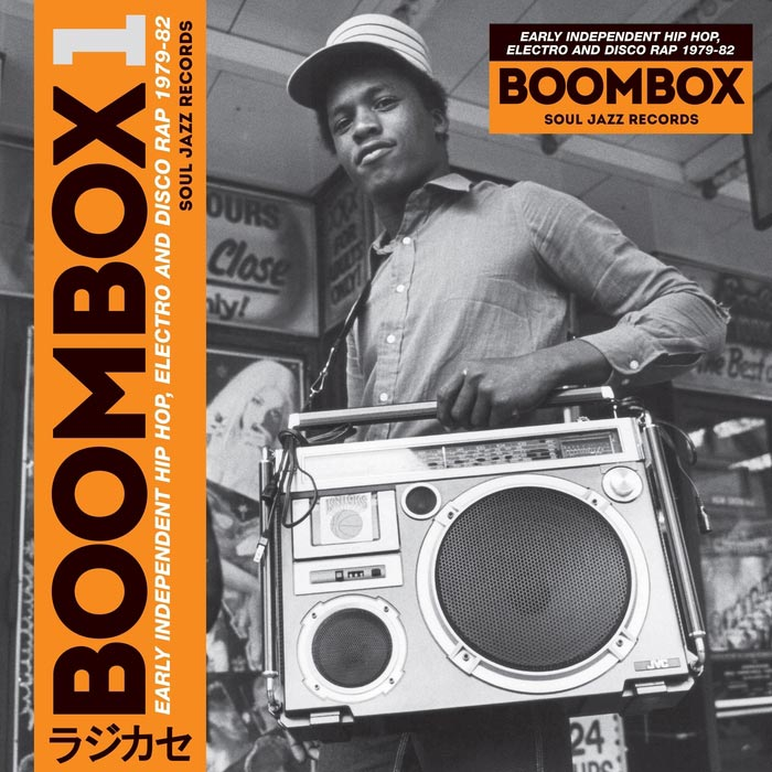 Soul Jazz Records presents BOOMBOX: Early Independent Hip Hop, Electro and Disco Rap 1979-82 [2016]