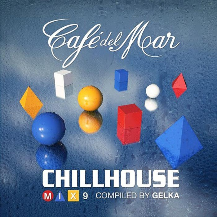 Cafe Del Mar - ChillHouse Mix 9 [2016]