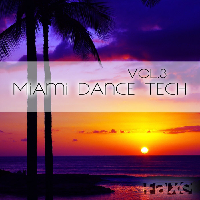 Miami Dance Tech (Vol. 3) [2016]