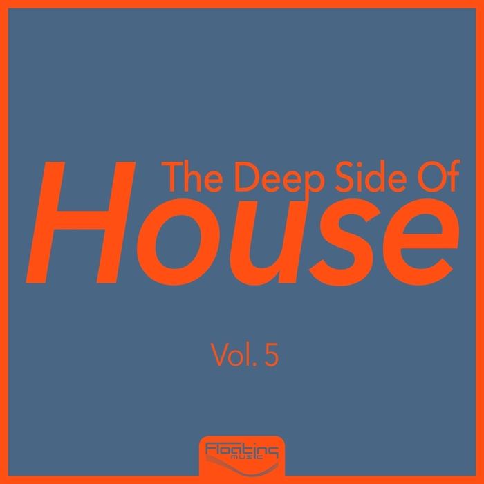 The Deep Side Of House (Vol. 5) [2015]