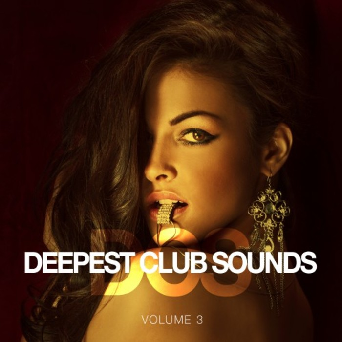 Deepest Club Sounds (Vol. 3) [2016]