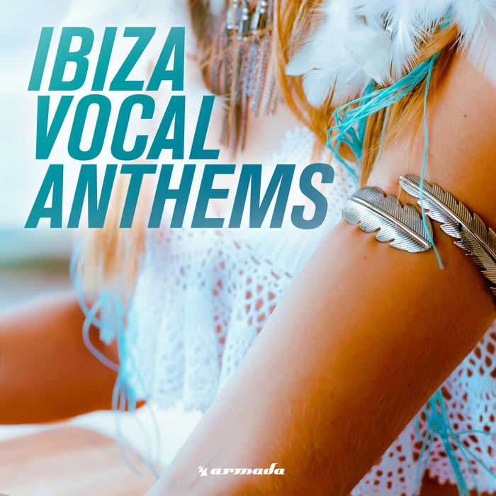 Ibiza Vocal Anthems [2016]