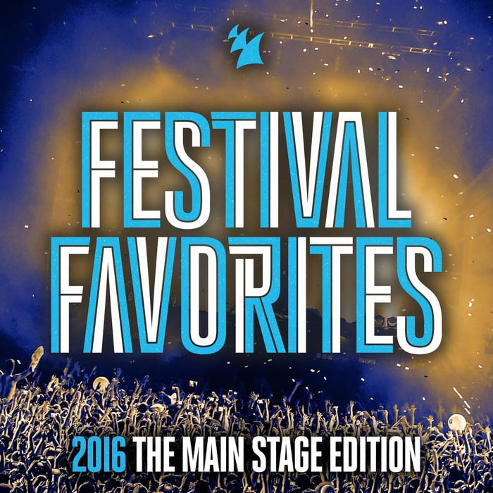 Festival Favorites 2016 (The Main Stage Edition) [2016]