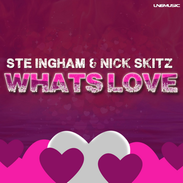 Ste Ingham & Nick Skitz - Whats Love [2013]