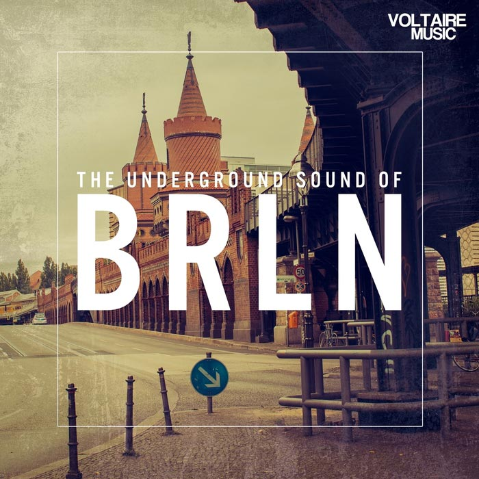 The Underground Sound Of Berlin [2016]