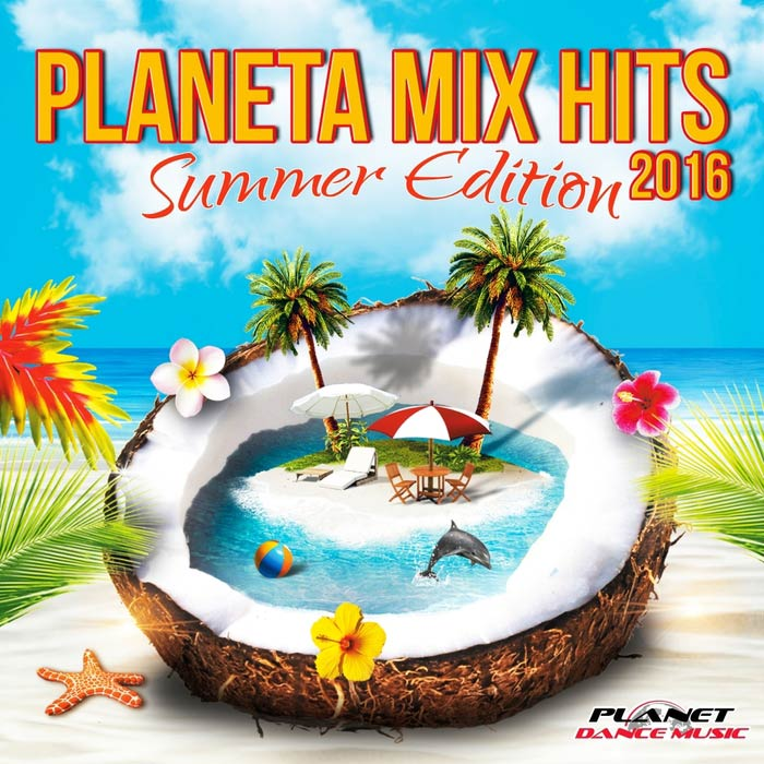 Planeta Mix Hits 2016 (Summer Edition) [2016]