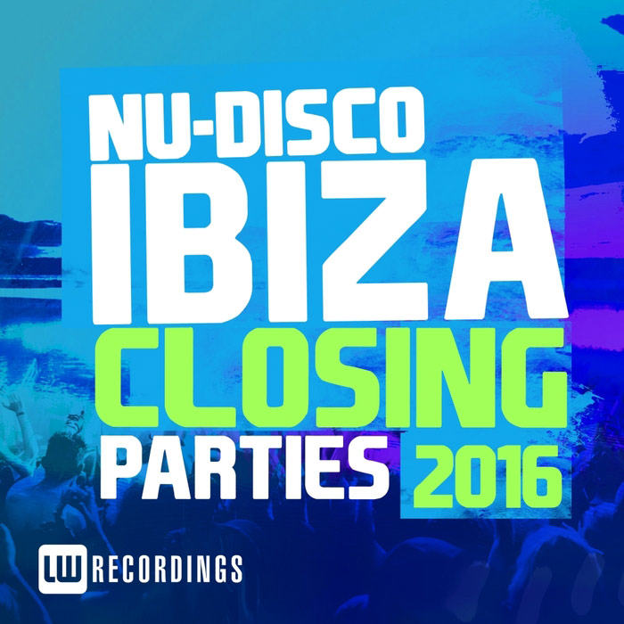 Ibiza Closing Parties 2016 (Nu-Disco) [2016]