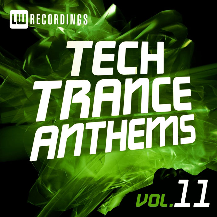 Tech Trance Anthems (Vol. 11) [2015]