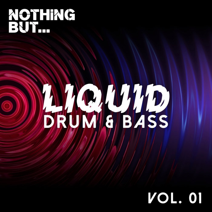 Nothing But... Liquid Drum & Bass (Vol. 1) [2016]
