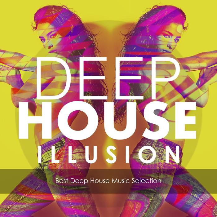 Deep House Illusion (unmixed tracks) [2016]
