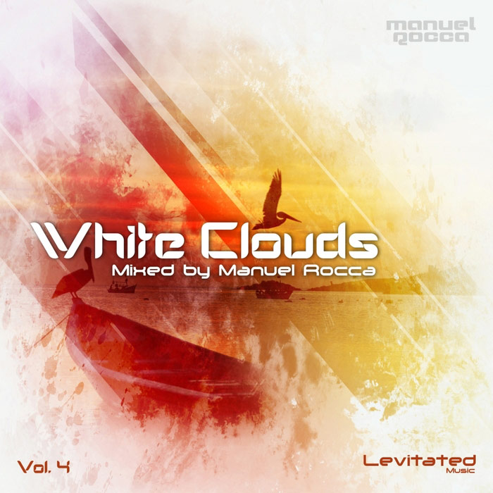 White Clouds (Vol. 4) Mixed by Manuel Rocca [2015]