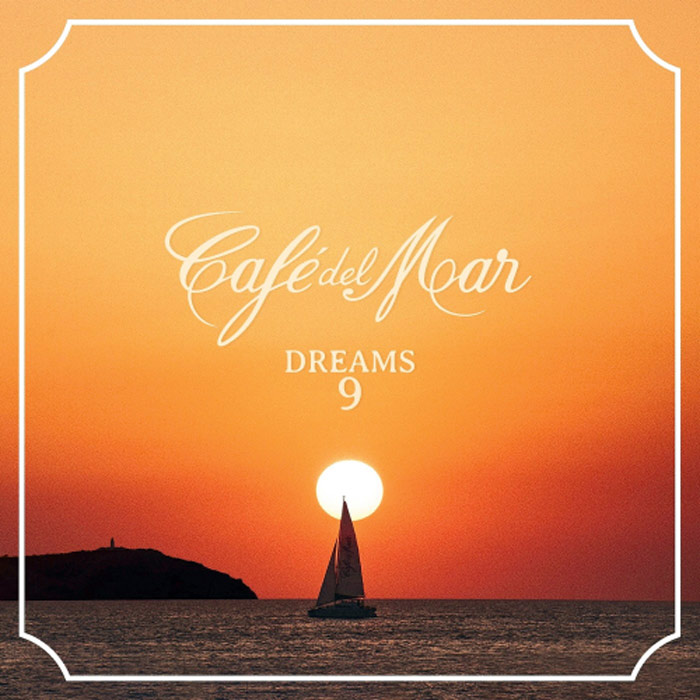 Cafe Del Mar Dreams 9